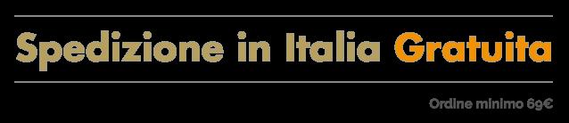 Spedizione in Italia Gratuita spesa 69 Euro
